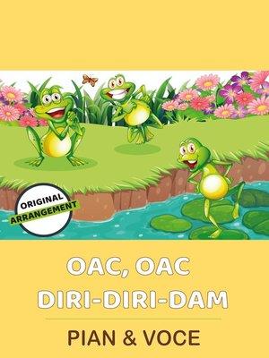 cover image of Oac, Oac Diri-Diri-Dam