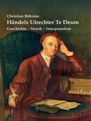 cover image of Händels Utrechter Te Deum