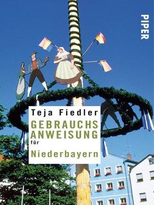cover image of Gebrauchsanweisung für Niederbayern