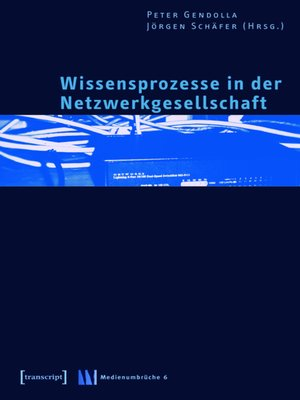 cover image of Wissensprozesse in der Netzwerkgesellschaft