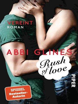 cover image of Rush of Love – Vereint