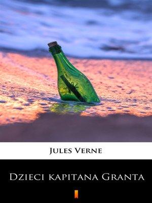 cover image of Dzieci kapitana Granta