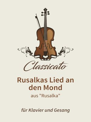 cover image of Rusalkas Lied an den Mond