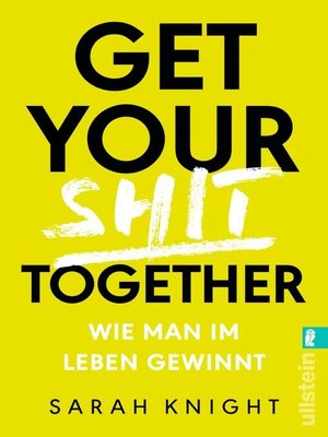 cover image of Get your shit together