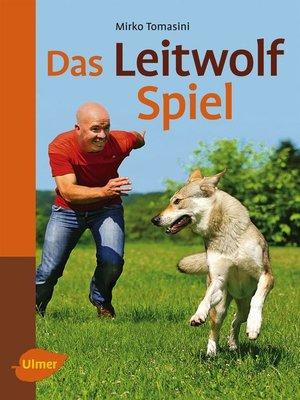 cover image of Das Leitwolf-Spiel
