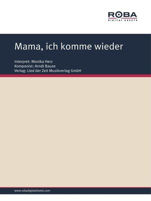 cover image of Mama, ich komme wieder