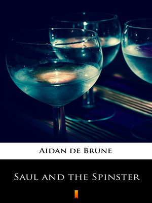 cover image of Saul and the Spinster