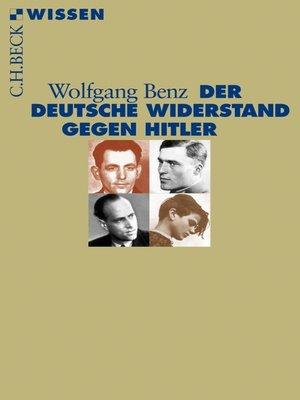 cover image of Der deutsche Widerstand gegen Hitler