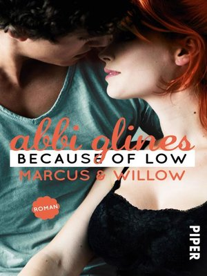 cover image of Because of Low – Marcus und Willow