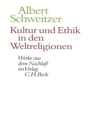 cover image of Kultur und Ethik in den Weltreligionen