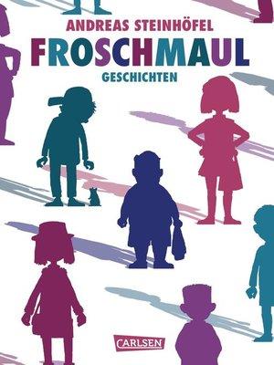 cover image of Froschmaul – Geschichten