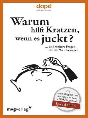 cover image of Warum hilft Kratzen, wenn es juckt...