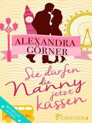 cover image of Sie dürfen die Nanny jetzt küssen
