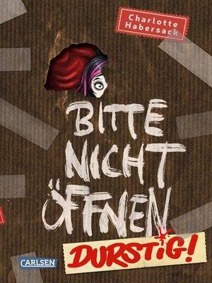 cover image of Bitte nicht öffnen 3