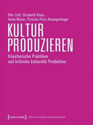 cover image of Kultur produzieren
