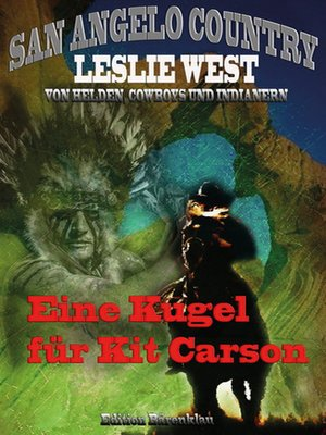 cover image of Eine Kugel für Kit Carson (San Angelo Country)
