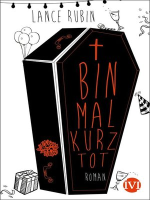 cover image of Bin mal kurz tot