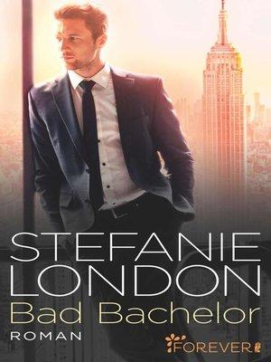 cover image of Bad Bachelor
