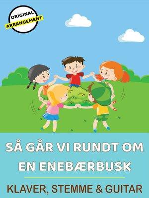 cover image of Så Går Vi Rundt Om En Enebærbusk