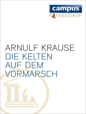 cover image of Die Kelten auf dem Vormarsch