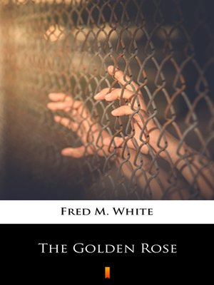 cover image of The Golden Rose