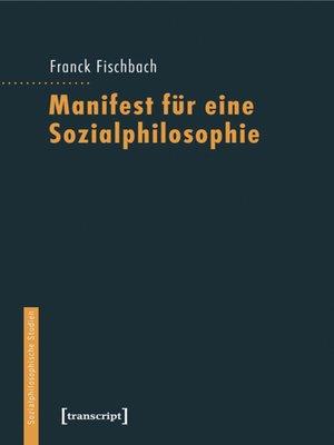 cover image of Manifest für eine Sozialphilosophie