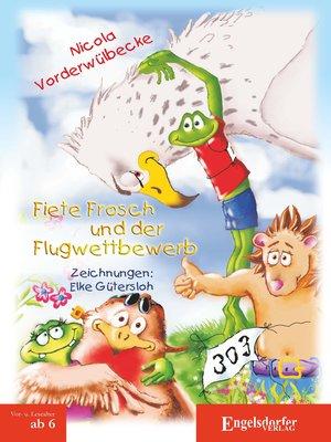 cover image of Fiete Frosch und der Flugwettbewerb