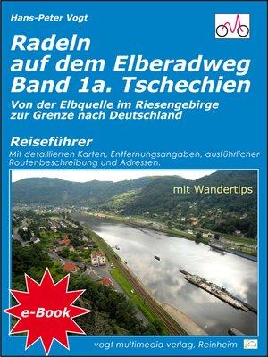 cover image of Radeln auf dem Elberadweg--Band 1a--Tschechien