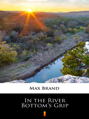 cover image of In the River Bottom's Grip