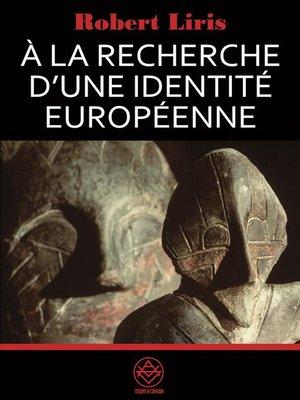 cover image of À la recherche d'une identité européenne