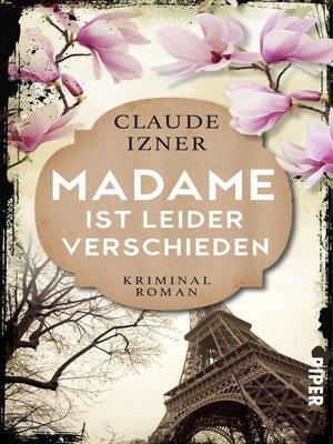 cover image of Madame ist leider verschieden