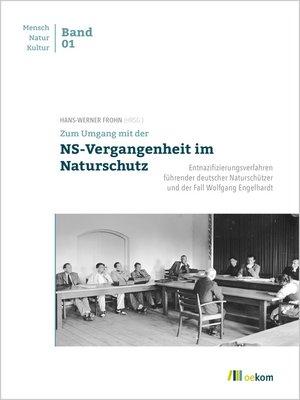 cover image of Zum Umgang mit der NS-Vergangenheit im Naturschutz