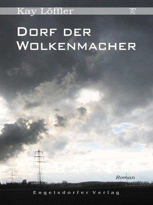 cover image of Dorf der Wolkenmacher