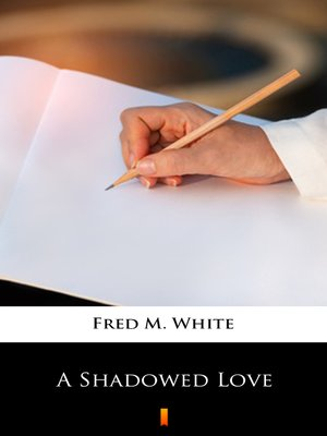 cover image of A Shadowed Love