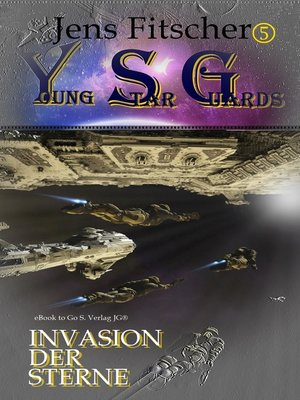 cover image of Invasion der Sterne (Young Star Guards 5)