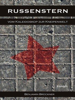 cover image of Russenstern. Vom Kaleidoskop zur Kneipenwelt