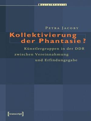 cover image of Kollektivierung der Phantasie?