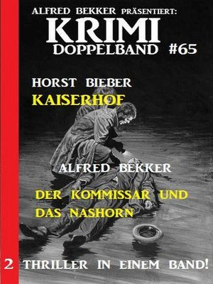 cover image of Krimi Doppelband 65 – 2 Thriller in einem Band!