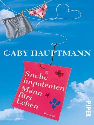 cover image of Suche impotenten Mann fürs Leben