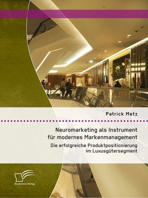 cover image of Neuromarketing als Instrument für modernes Markenmanagement