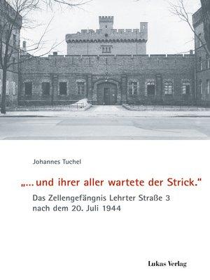 cover image of '... und ihrer aller wartete der Strick.'