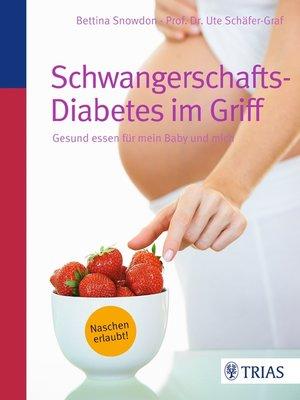 cover image of Schwangerschafts-Diabetes im Griff