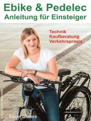 cover image of Ebike & Pedelec--Anleitung für Einsteiger