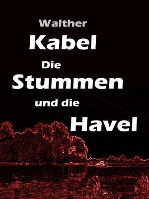 cover image of Die Stummen und die Havel
