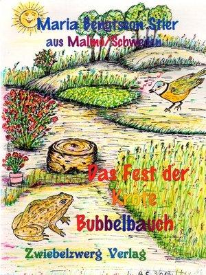 cover image of Das Fest der Kröte Bubbelbauch