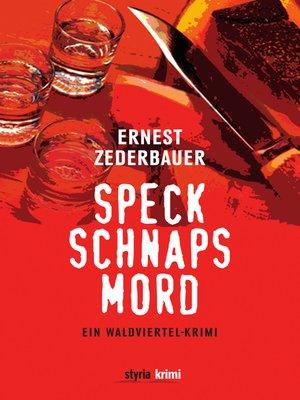 cover image of Speck Schnaps Mord