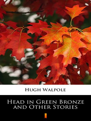 cover image of Head in Green Bronze and Other Stories