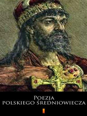 cover image of Poezja polskiego średniowiecza