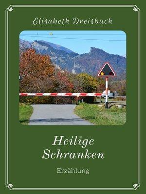 cover image of Heilige Schranken
