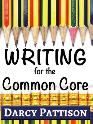 cover image of Writing for the Common Core